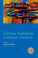 Teaching Anglophone Caribbean Literature PDF