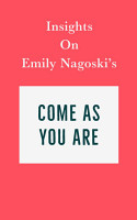 Insights on Emily Nagoski   s Come As You Are PDF