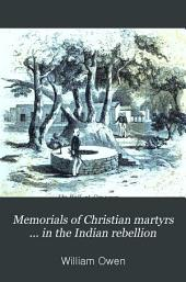Memorials of Christian martyrs ... in the Indian rebellion