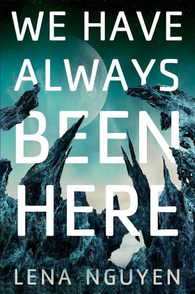 Download We Have Always Been Here Book