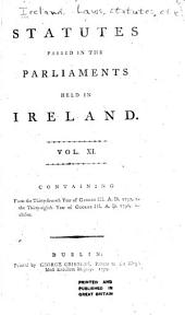 Statutes Passed in the Parliaments Held in Ireland ... from the Third Year of Edward the Second, A.D. 1310 [to the Fortieth Year of George III, A.D. 1800, Inclusive] ...: 37 George III, 1797-38 George III, 1798