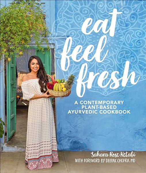 Download Eat Feel Fresh Book