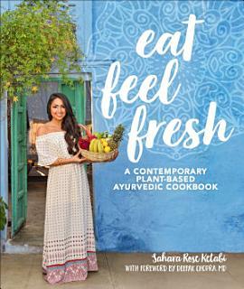 Eat Feel Fresh Book