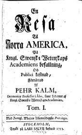 En Resa Til Norra America: Volym 1