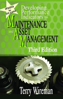 Developing Performance Indicators for Maintenance and Asset Management