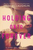 Holding Onto Forever PDF