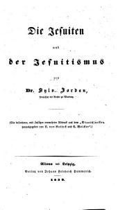 Die Jesuiten und der Jesuitismus