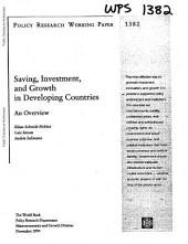 Saving, Investment, and Growth in Developing Countries: An Overview