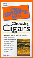 The Pocket Idiot s Guide to Choosing Cigars PDF