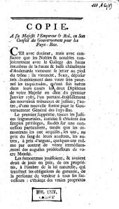 Copie à sa Majesté l'Empereur & Roi, en son Conseil du gouvernement pour les Pays-Bas