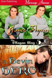 A Bevin Hero [The O'Hagan Way 5]
