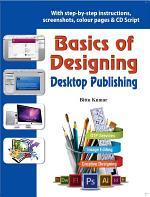Basics of Designing - Desktop Publishing