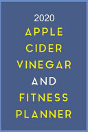 2020 Apple Cider Vinegar And Fitness Planner Book PDF