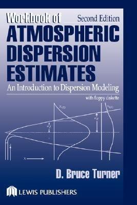 Workbook of Atmospheric Dispersion Estimates