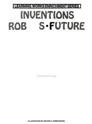 Inventions  Robots  Future