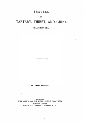 Travels in Tartary, Thibet and China during the years 1844-5-6: Volume 1