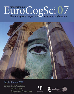 Proceedings of the European Cognitive Science Conference 2007