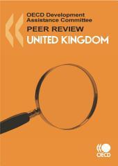 OECD Development Assistance Peer Reviews OECD Development Assistance Peer Reviews: United Kingdom 2010