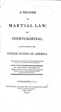 A Treatise on Martial Law  and Court Martial PDF
