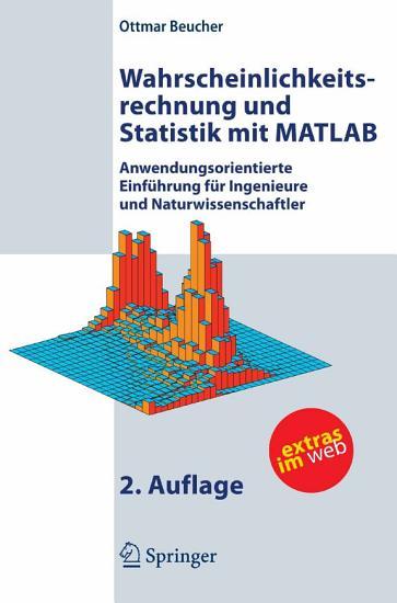 Wahrscheinlichkeitsrechnung und Statistik mit MATLAB PDF