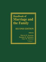 Handbook Of Marriage And The Family Book PDF