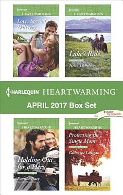 Harlequin Heartwarming April 2017 Box Set