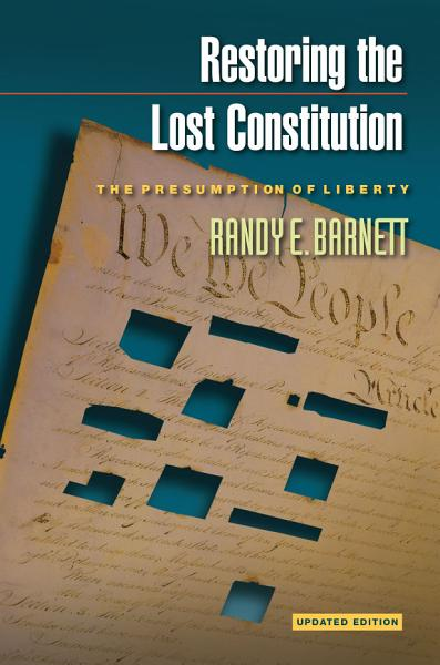Download Restoring the Lost Constitution Book