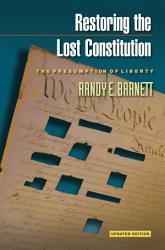 Restoring The Lost Constitution Book PDF