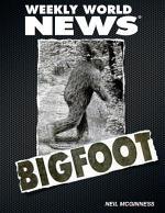 Weekly World News: Bigfoot