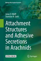 Attachment Structures and Adhesive Secretions in Arachnids PDF