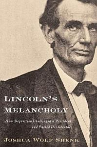 Lincoln s Melancholy Book