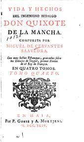 Vida y hechos del ingenioso hidalgo Don Quixote de la Mancha: Volumen 4