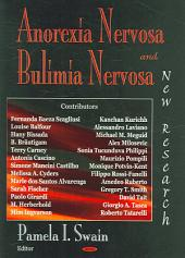 Anorexia Nervosa and Bulimia Nervosa: New Research