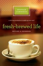 Fresh Brewed Life Revised and Updated PDF