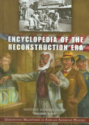 Encyclopedia of the Reconstruction Era  M Z and primary documents PDF