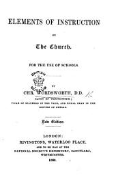 Elements of Instruction concerning the Church, and the Anglican Branch of it