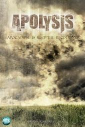 Apolysis: Apocalypse Is Just The Beginning