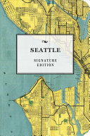 The Seattle Signature Edition