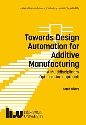 Towards Design Automation for Additive Manufacturing