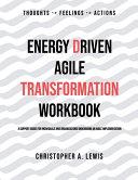 Energy Driven Agile Transformation Workbook