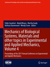 Mechanics of Biological Systems  Materials and other topics in Experimental and Applied Mechanics  Volume 4 PDF