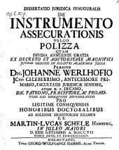 De instrumento assecurationis vulgo polizza. respond: Martino Luca Schele. - Helmstadii, Hamm 1707