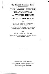 Jewett's The Night Before Thanksgiving, A White Heron and Selected Stories