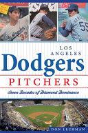 Los Angeles Dodgers Pitchers