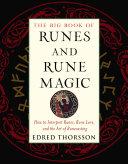 The Big Book of Runes and Rune Magic