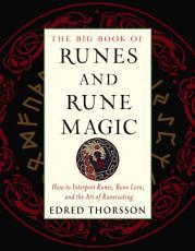 The Big Book of Runes and Rune Magic PDF