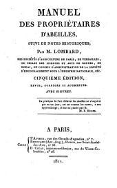 Manuel des propriétaires d'abeilles, suivi de notes historiques