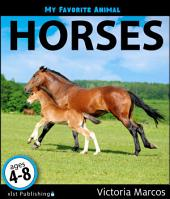 My Favorite Animal: Horses