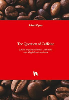 The Question of Caffeine PDF