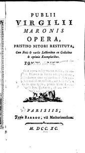 Publii Virgilii Maronis Opera: Bucolica. Georgicon. Æneidos, liber I[-VI